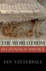 The World from Beginnings to 4000 BCE - eBook