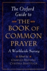 The Oxford Guide to The Book of Common Prayer : A Worldwide Survey - eBook