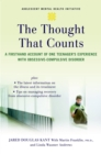 The Thought that Counts : A Firsthand Account of One Teenager's Experience with Obsessive-Compulsive Disorder - eBook