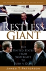 Restless Giant : The United States from Watergate to Bush v. Gore - eBook