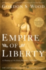 Empire of Liberty : A History of the Early Republic, 1789-1815 - eBook