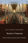 Buried in Treasures : Help for Compulsive Acquiring, Saving, and Hoarding - eBook