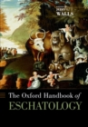 The Oxford Handbook of Eschatology - eBook