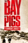 The Bay of Pigs - eBook