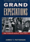 Grand Expectations : The United States, 1945-1974 - eBook