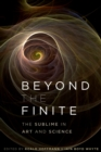 Beyond the Finite : The Sublime in Art and Science - eBook