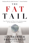 The Fat Tail : The Power of Political Knowledge for Strategic Investing - eBook