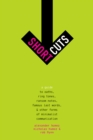 Short Cuts : A Guide to Oaths, Ring Tones, Ransom Notes, Famous Last Words, and Other Forms of Minimalist Communication - eBook