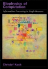 Biophysics of Computation : Information Processing in Single Neurons - eBook