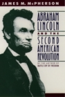 Abraham Lincoln and the Second American Revolution - eBook