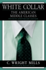 White Collar : The American Middle Classes - eBook