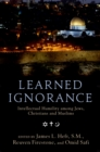 Learned Ignorance : Intellectual Humility among Jews, Christians and Muslims - eBook