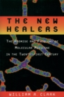 The New Healers : The Promise and Problems of Molecular Medicine in the Twenty-First Century - eBook