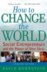 How to Change the World : Social Entrepreneurs and the Power of New Ideas, Updated Edition - eBook