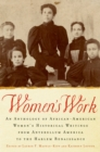 Women's Work : An Anthology of African-American Women's Historical Writings from Antebellum America to the Harlem Renaissance - eBook