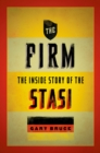 The Firm : The Inside Story of the Stasi - eBook
