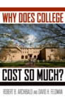 Why Does College Cost So Much? - eBook