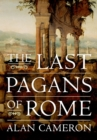 The Last Pagans of Rome - eBook