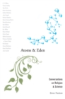Atoms and Eden : Conversations on Religion and Science - eBook