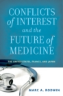 Conflicts of Interest and the Future of Medicine : The United States, France, and Japan - eBook