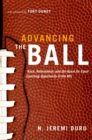 Advancing the Ball : Race, Reformation, and the Quest for Equal Coaching Opportunity in the NFL - eBook