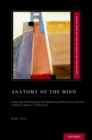 Anatomy of the Mind : Exploring Psychological Mechanisms and Processes with the Clarion Cognitive Architecture - eBook