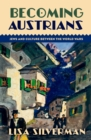 Becoming Austrians : Jews and Culture between the World Wars - eBook