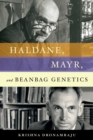 Haldane, Mayr, and Beanbag Genetics - eBook