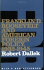 Franklin D. Roosevelt and American Foreign Policy, 1932-1945 : With a New Afterword - eBook