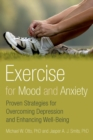 Exercise for Mood and Anxiety : Proven Strategies for Overcoming Depression and Enhancing Well-Being - eBook