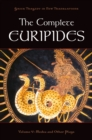 The Complete Euripides : Volume V: Medea and Other Plays - eBook