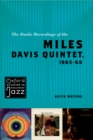 The Studio Recordings of the Miles Davis Quintet, 1965-68 - eBook