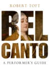 Bel Canto : A Performer's Guide - eBook