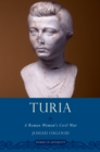Turia : A Roman Woman's Civil War - eBook