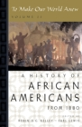 To Make Our World Anew : A History of African Americans - eBook