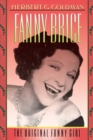 Fanny Brice : The Original Funny Girl - eBook