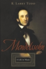 Mendelssohn : A Life in Music - eBook