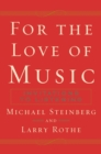 For The Love of Music : Invitations to Listening - eBook