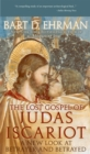 The Lost Gospel of Judas Iscariot : A New Look at Betrayer and Betrayed - eBook