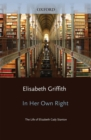 In Her Own Right : The Life of Elizabeth Cady Stanton - eBook
