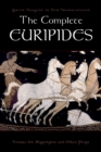 The Complete Euripides : Volume III: Hippolytos and Other Plays - eBook