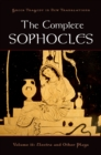 The Complete Sophocles : Volume II: Electra and Other Plays - eBook