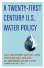 A Twenty-First Century US Water Policy - eBook