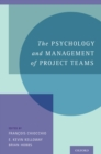 The Psychology and Management of Project Teams - eBook