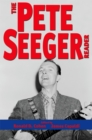 The Pete Seeger Reader - eBook