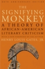 The Signifying Monkey : A Theory of African American Literary Criticism - eBook