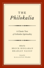 The Philokalia : A Classic Text of Orthodox Spirituality - eBook
