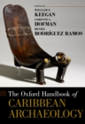 The Oxford Handbook of Caribbean Archaeology - eBook