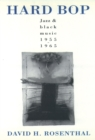 Hard Bop : Jazz and Black Music 1955-1965 - eBook