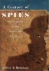 A Century of Spies : Intelligence in the Twentieth Century - eBook